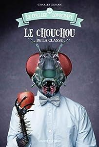 """Afficher """"Le collège Lovecraft n° 3 Le chouchou de la classe"""""""
