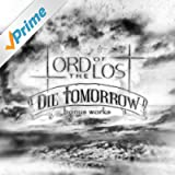 Die Tomorrow (bonus works)