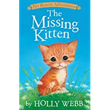The Missing Kitten (Pet Rescue Adventures)