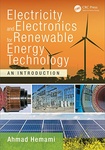 Electricity and Electronics for Renewable Energy Technology: An Introduction (Power Electronics and Applications Series) (English Edition)