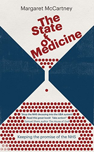 the-state-of-medicine-keeping-the-promise-of-the-nhs