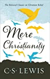 Mere Christianity (C. S. Lewis Signature Classic) (C. for sale  Delivered anywhere in Ireland