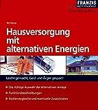 Hausversorgung mit alternativen Energien (DO IT!)