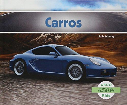 Carros = Cars (Medios De Transporte / Transportation) por Julie Murray