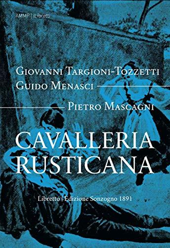 Cavalleria rusticana (i-Libretti Vol. 6) (Italian Edition)