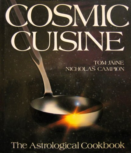 Cosmic Cuisine by Tom Jaine (1989-03-06)
