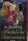 Nächtliche Geheimnisse - Jo Beverley