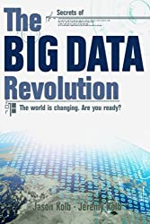 The Big Data Revolution