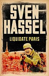 Liquidate Paris (Legion of the Damned Series Book 7)
