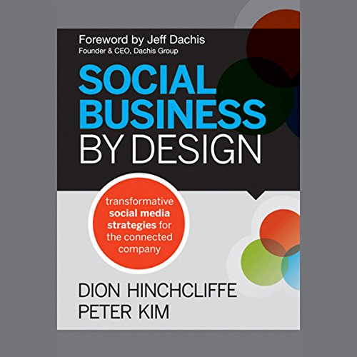 Social Business by Design: Transformative Social Media Strategies for the Connected Company  Audiolibri