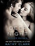 Deep Night: A Denver Heroes Novel