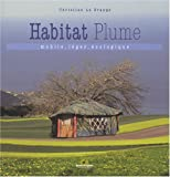 L'Habitat plume - Mobile, léger, écologique