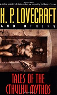 Tales of the Cthulhu Mythos: Stories par H. P. Lovecraft