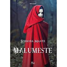 Malumeste (Italian Edition)