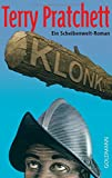 Klonk!: Ein Scheibenwelt-Roman - Terry Pratchett