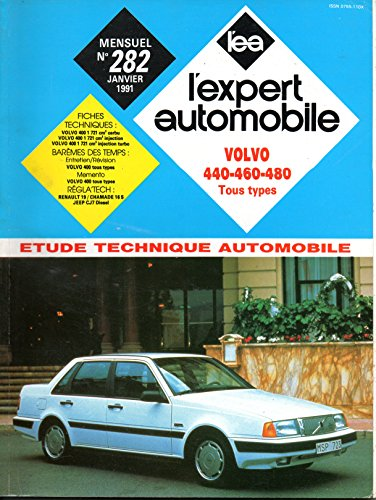 REVUE TECHNIQUE L'EXPERT AUTOMOBILE N° 282 VOLVO 440 / 460 / 480 ESSENCE 1.7 / 1.7 TURBO par L'EXPERT AUTOMOBILE