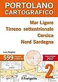Mar Ligure, Tirreno settentrionale, Corsica, Nord Sardegna. Portolano cartografico: 2