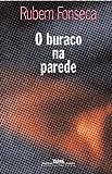 O buraco na parede: Contos (Portuguese Edition)