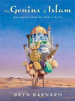 Descargar gratis The Genius of Islam: How Muslims Made the Modern World Epub