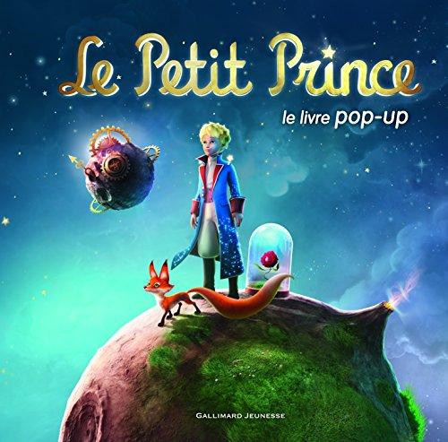 Le Petit Prince: Le livre pop-up