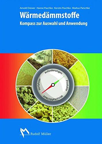 Wärmedämmstoffe: Kompass zur Auswahl und Anwendung