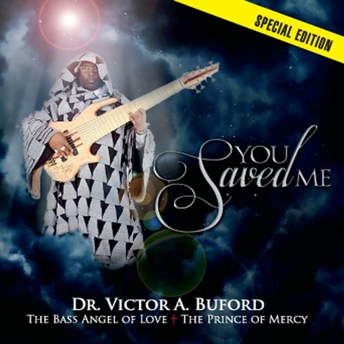 You Saved Me by Victor A. Dr. Buford