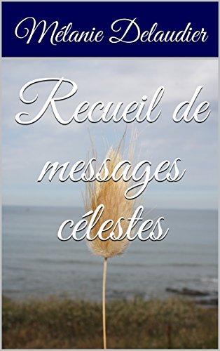 Recueil de messages célestes par Mélanie Delaudier