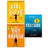 The girl with all the gifts, boy on the bridge, fellside 3 books collection set