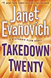 Takedown Twenty: A laugh-out-loud crime adventure full of high-stakes suspense (Stephanie Plum)