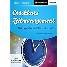 Crashkurs Zeitmanagement