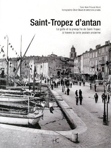 Saint-Tropez d'antan par Henri Prevost-allard