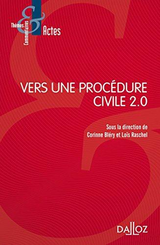 Vers une procédure civile 2.0 - Nouveauté par Corinne Bléry