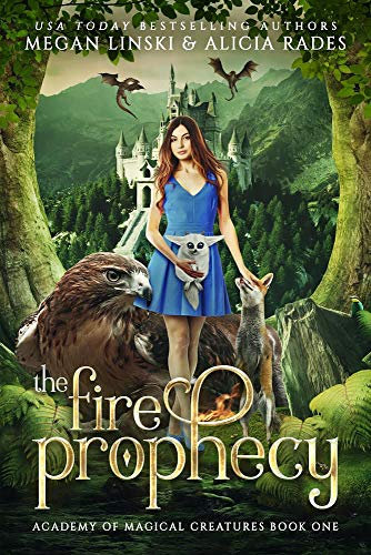 The Fire Prophecy (Academy of Magical Creatures Book 1) (English Edition)