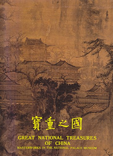 Great National Treasures of China por National Palace Museum Taiwan