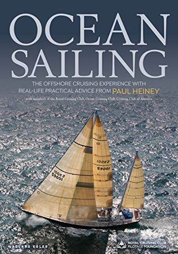 Ocean Sailing: The Offshore Cruising Experience with Real-life Practical Advice (English Edition)