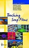 Touching Soap Films (Springer VideoMATH)