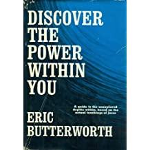 Discover the Power within You by Eric Butterworth (1968-12-05)