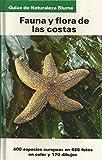 Fauna y flora de las costas: plantas y animales de las costas europeas (Mediterraneo, Atlántico, Mar del Norte y Báltico)