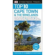Top 10 Cape Town & The Winelands (DK Eyewitness Top 10 Travel Guide)