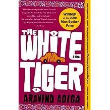 The White Tiger Adiga, Aravind ( Author ) Oct-14-2008 Paperback