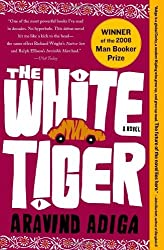 The White Tiger Novel by Aravind Adiga