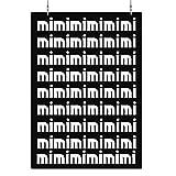 HAPPY FREAKS Poster 'Mimimimimi' DIN A2 - Nerd-Wandbild Modern Motivation - Plakat ohne Rahmen - Bilder und Dekoration