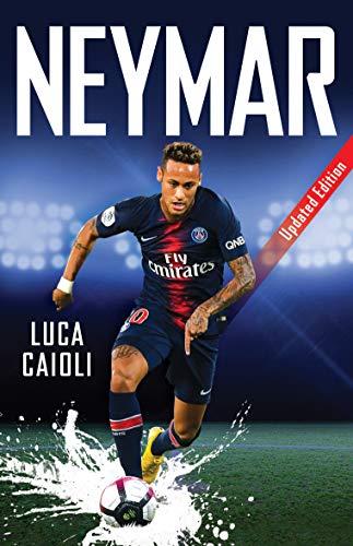 Neymar: Updated Edition (Luca Caioli)