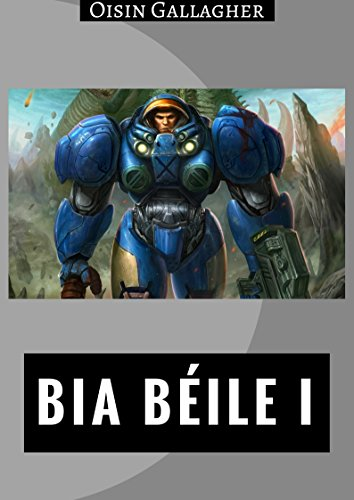 Bia béile I (Irish Edition) por Oisin  Gallagher