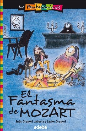 EL FANTASMA DE MOZART (LOS PENTASÓNICOS)