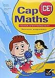 Cap Maths Cycle 2 CE1 - Nouveaux programmes. Edition mars 2009