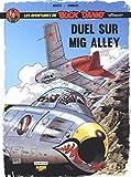 "Les aventures de Buck Danny ""Classic"". 2, Duel sur Mig Alley / Jean-Michel Arroyo, Frédéric Zumbiehl | Arroyo, Jean-Michel. Illustrateur"