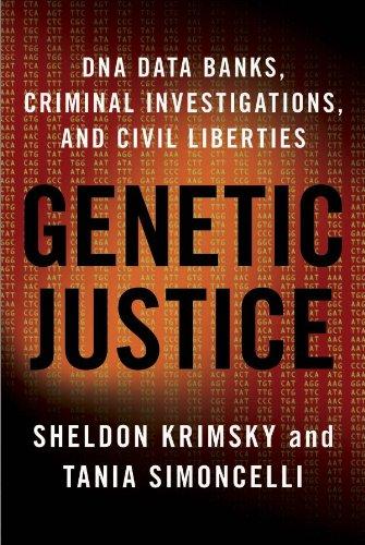 genetic-justice-dna-data-banks-criminal-investigations-and-civil-liberties