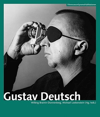 Gustav Deutsch (Austrian Film Museum Books) by Austrian Film Museum (2009-05-14)