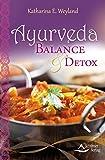 Ayurveda – Balance & Detox (Amazon.de)